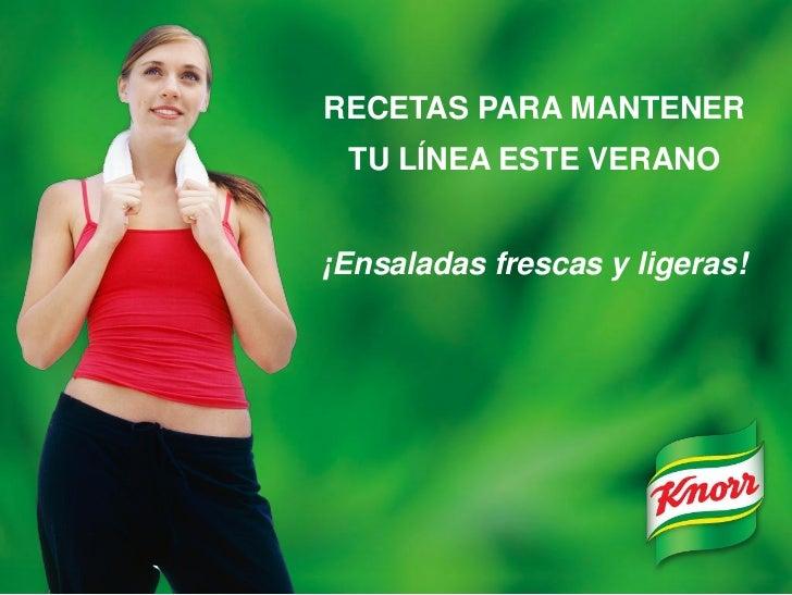 RECETAS PARA MANTENER TU LÍNEA ESTE VERANO¡Ensaladas frescas y ligeras!