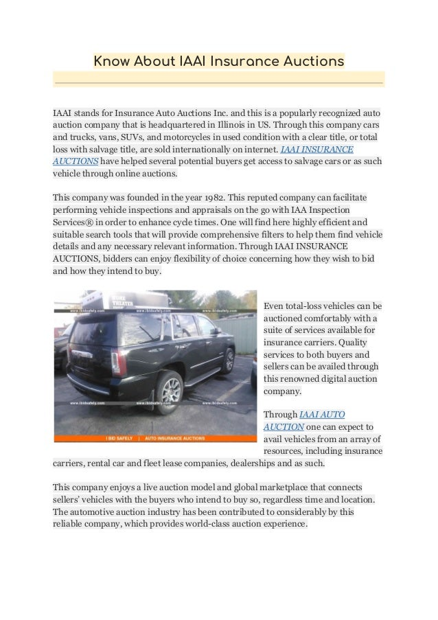 Insurance Auto Auction Salvage >> Know About Iaai Insurance Auctions