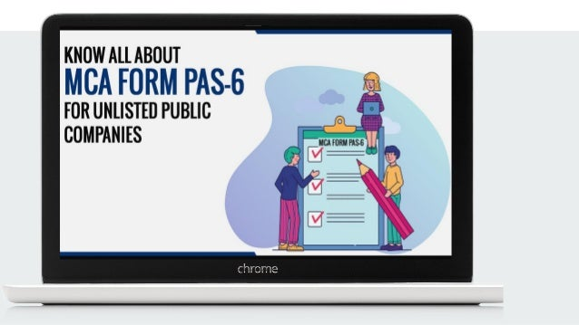 Recommended Articles ● Know All About MCA Form PAS-6 For Unlisted Public Companies ● Penal Provisions For Not Obtaining IS...