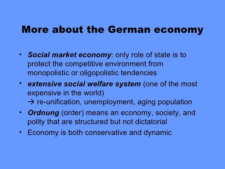 germanys economic system Access the latest politics analysis and economic growth summary through 2011 for germany from the economist intelligence unit.