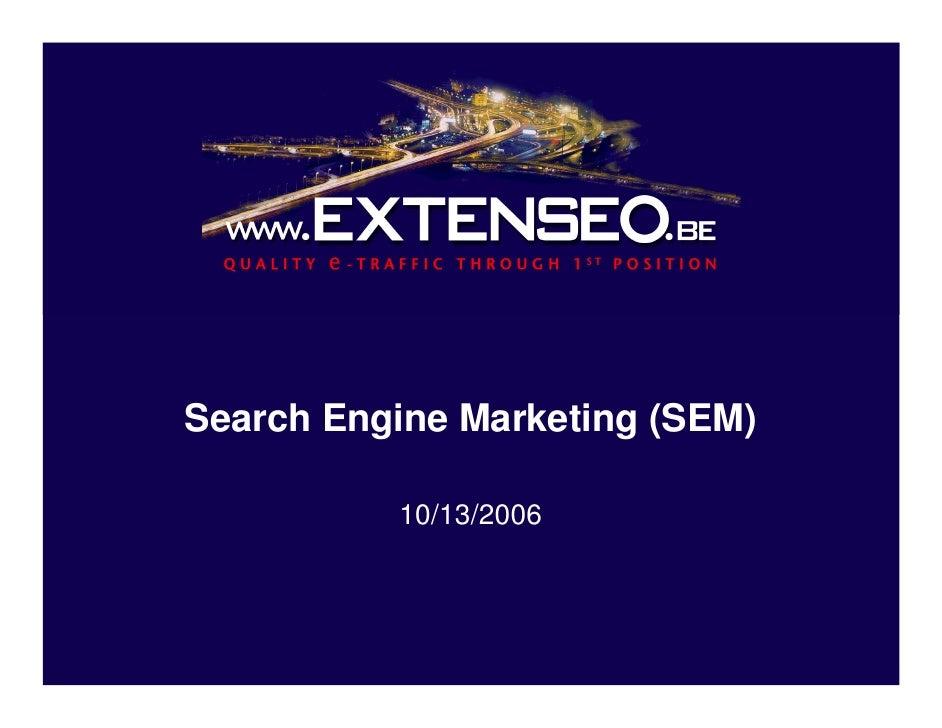 Search Engine Marketing (SEM)            10/13/2006