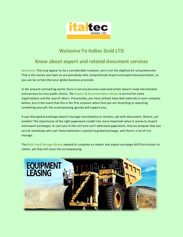 Welcome To Italtec Gold LTD Know about export and related document services Summary:-This may appear to be a considerable ...
