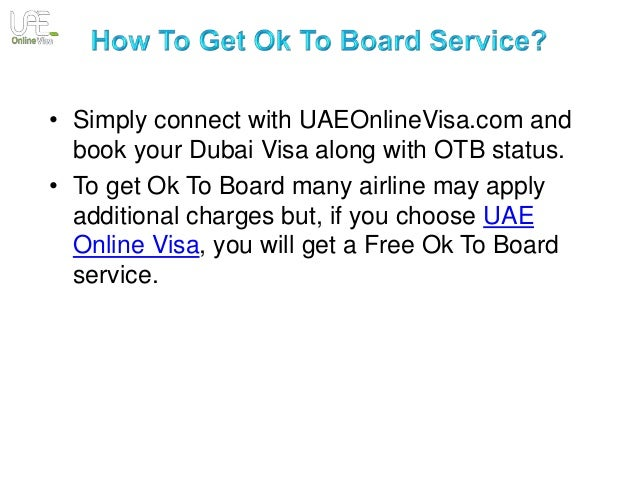 Ok to board dubai charges