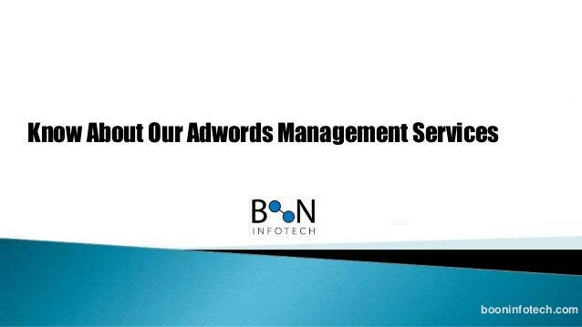 Know About Our Adwords Management Services booninfotech.com