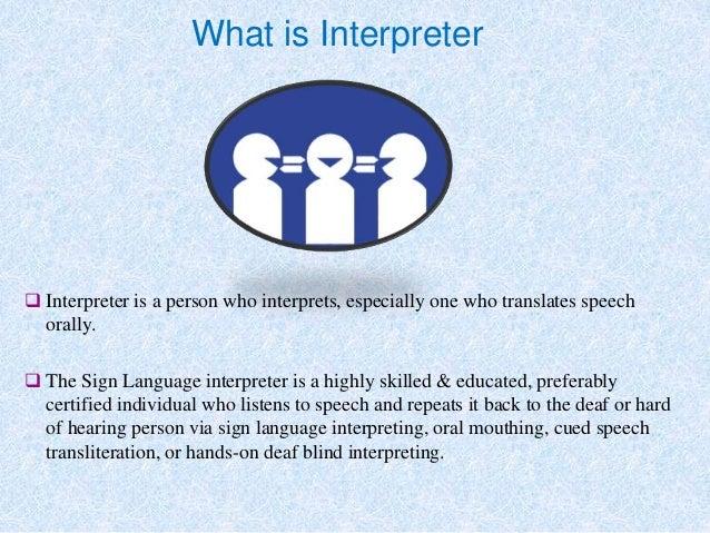 Know About Sign Language Interpreter