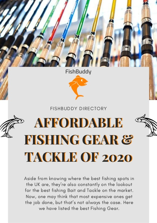 AFFORDABLE FISHING GEAR & TACKLE OF 2020 Aside from knowing where the best fishing spots in the UK are, they're also const...