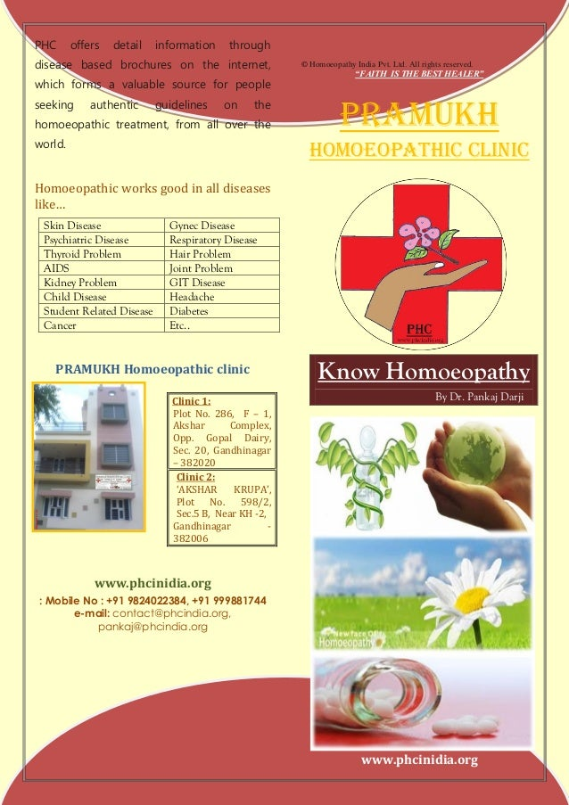 PHC      offers   detail   information     throughdisease based brochures on the internet,                © Homoeopathy In...