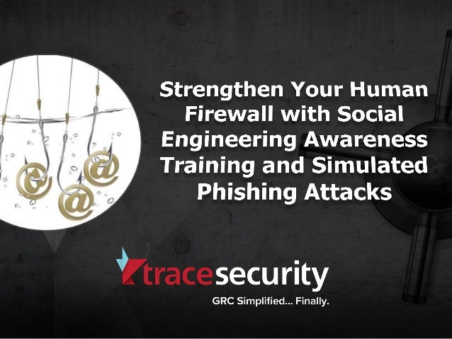 Strengthen Your Human Firewall with Social Engineering