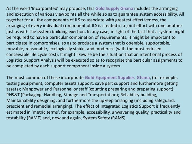 As the word 'Incorporated' may propose, this Gold Supply Ghana includes the arranging and execution of various viewpoints ...