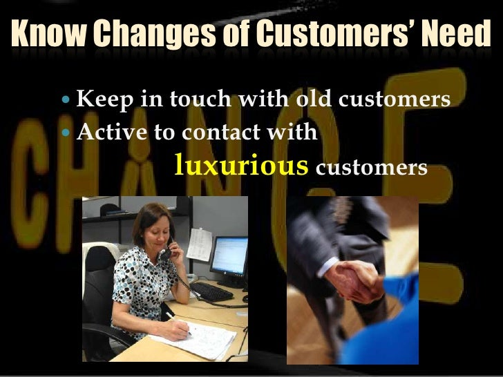Know Changes Of Customers' Need Slide 3