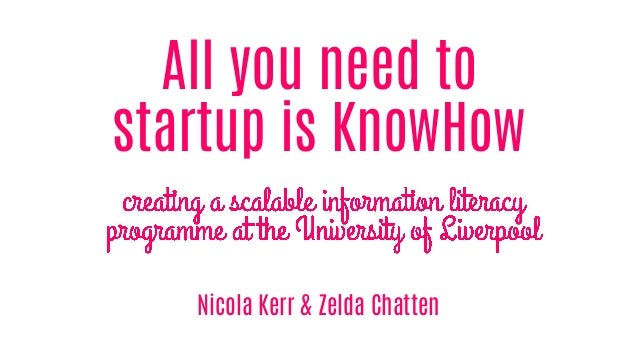 All you need to startup is KnowHow Nicola Kerr & Zelda Chatten