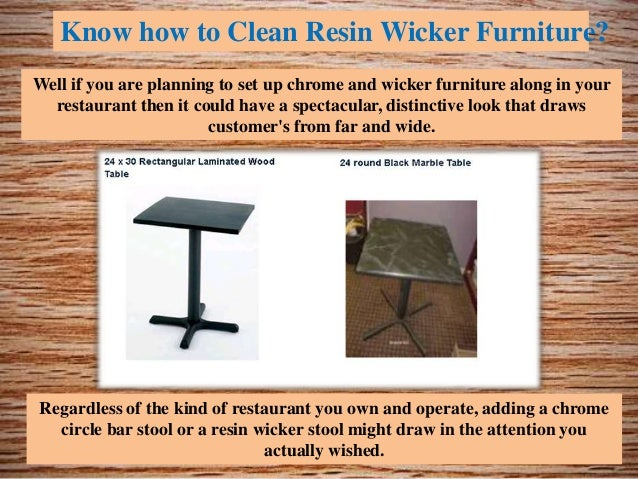 Know How To Clean Resin Wicker Furniture