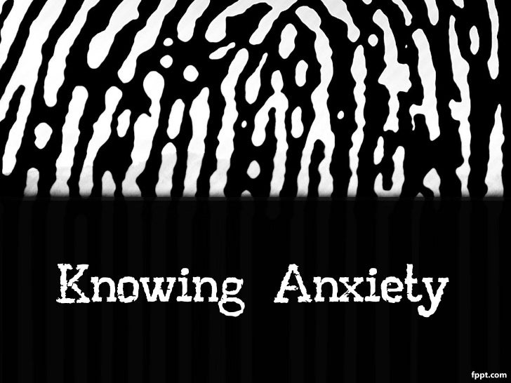Knowing Anxiety