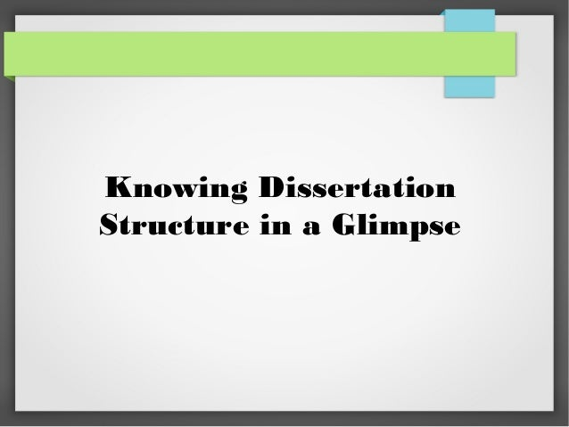 Knowing Dissertation Structure in a Glimpse