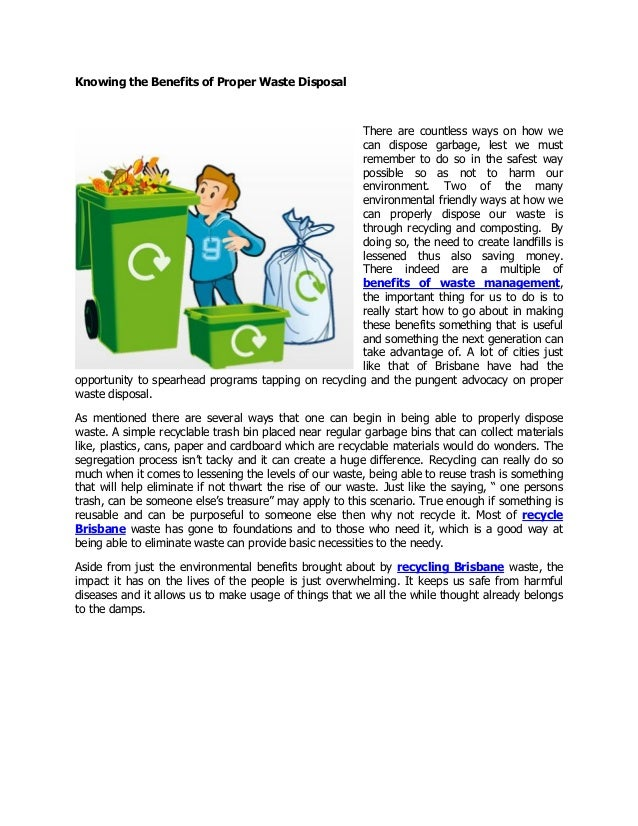 proper garbage disposal outline Get to know about the importance and benefits of waste recycling in the given  at the same time if we don't have proper waste disposal system those waste.