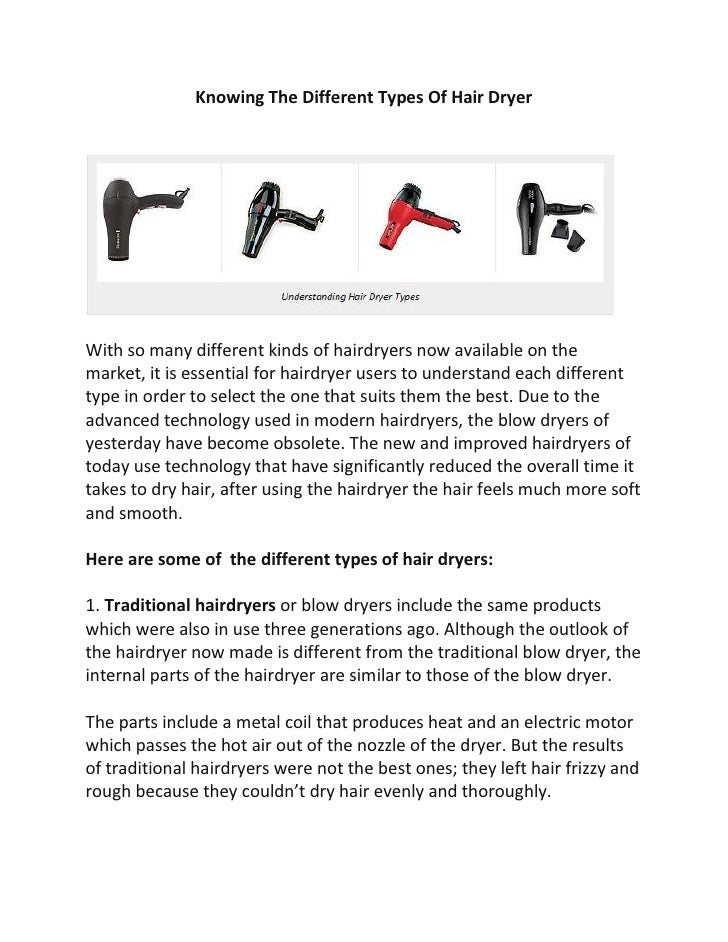Knowing The Different Types Of Hair DryerWith so many different kinds of hairdryers now available on themarket, it is esse...