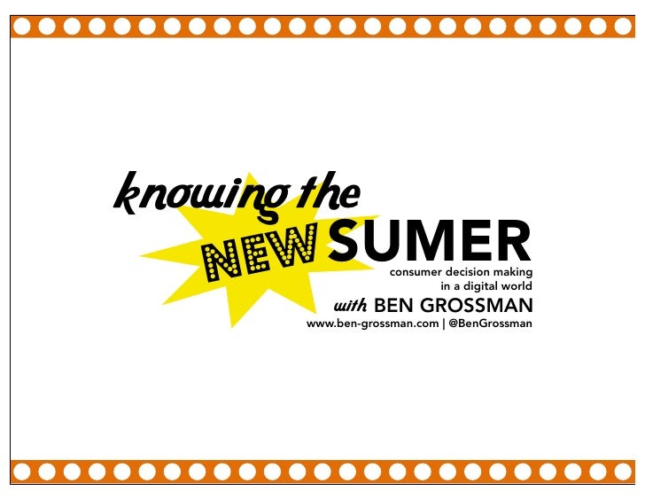 knowing the     NE W SUMER      consumer decision making                             in a digital world              with ...