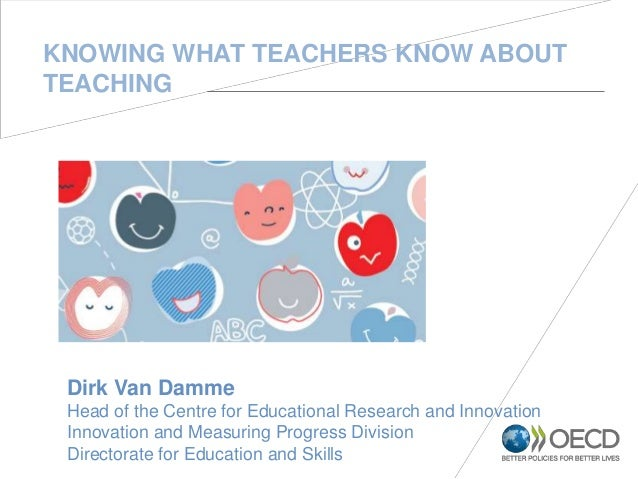 Dirk Van Damme Head of the Centre for Educational Research and Innovation Innovation and Measuring Progress Division Direc...