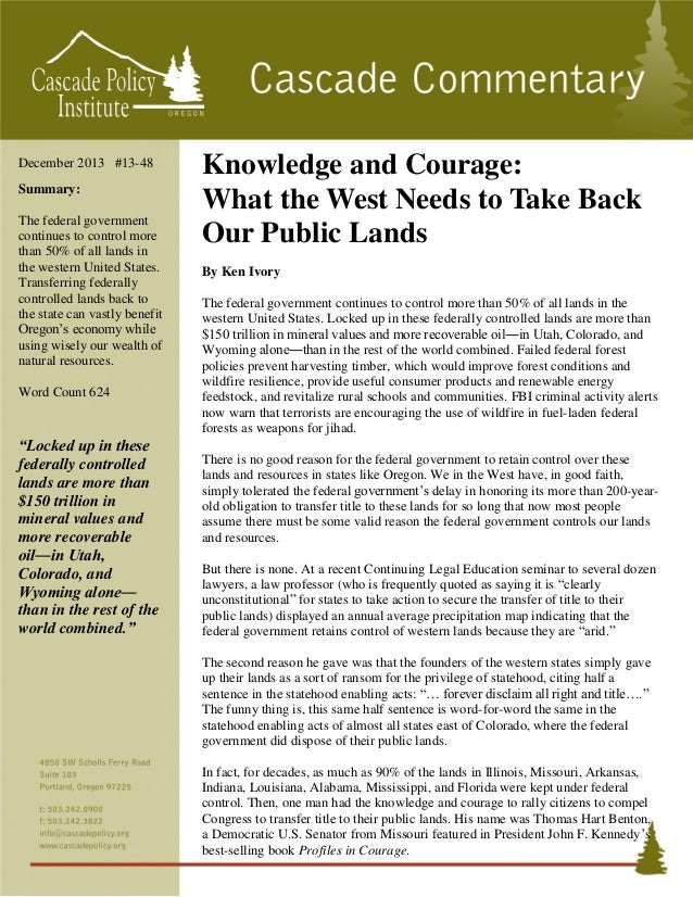 December 2013 #13-48 Summary: The federal government continues to control more than 50% of all lands in the western United...