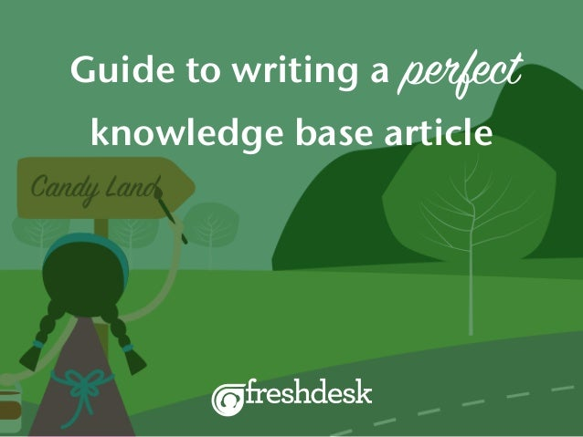 perfectGuide to writing a knowledge base article
