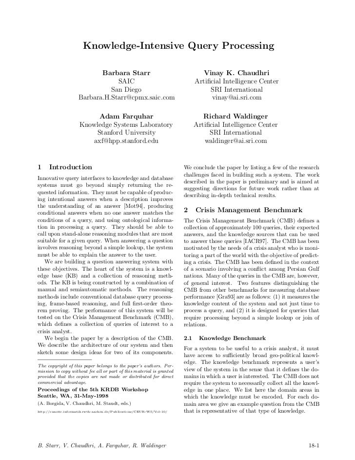 Knowledge-Intensive Query Processing                            Barbara Starr                                        Vinay...