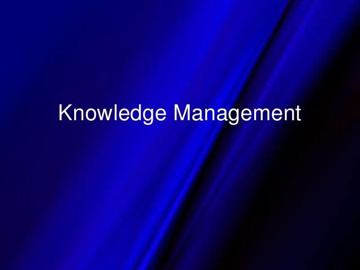 Knowledge Management<br />