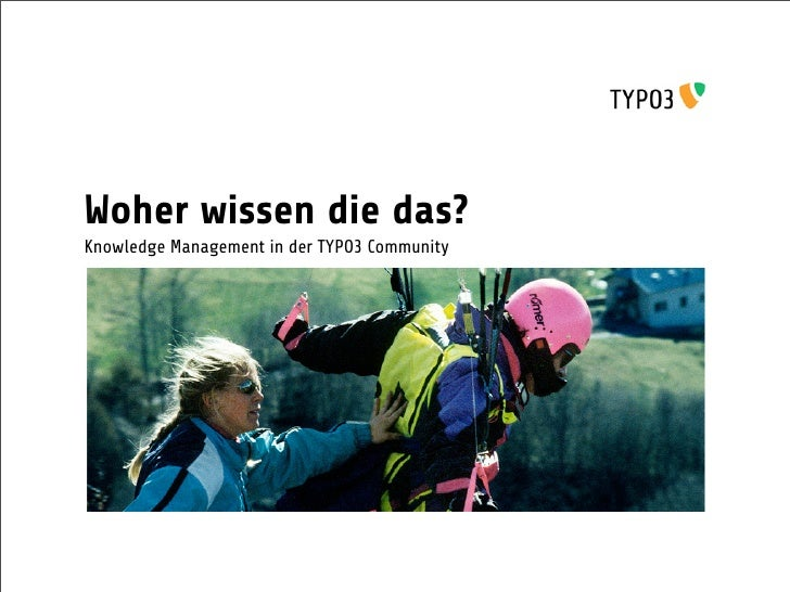 Woher wissen die das? Knowledge Management in der TYPO3 Community