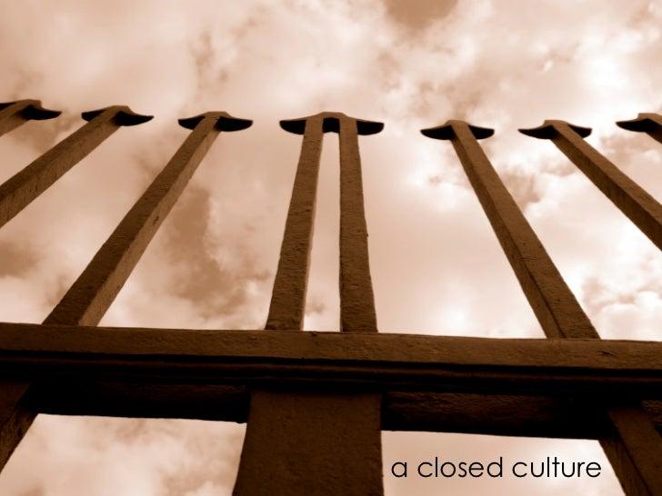 a closed culture