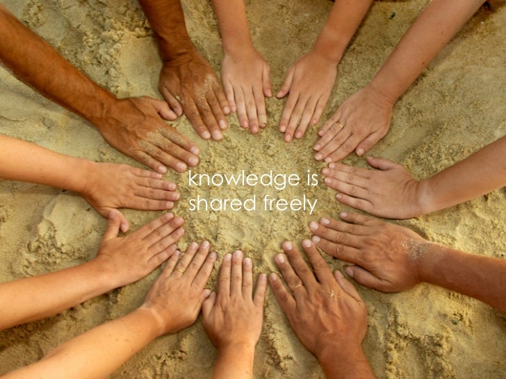 knowledge is shared freely