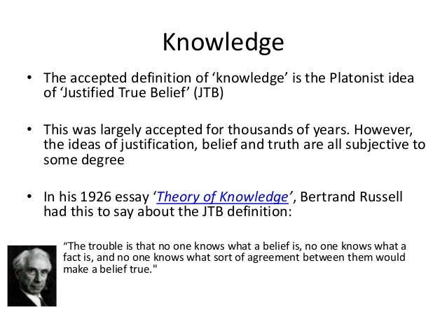 belief and knowledge essay Belief versus knowledge by frater  are matters i shall endeavor to treat of in this brief essay  this must be the certainty of knowledge and not of belief,.