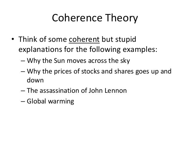 • Think of some coherent but stupid explanations for the following examples: – Why the Sun moves across the sky – Why the ...