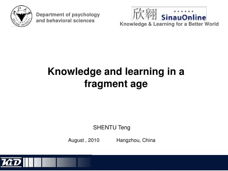 Department of psychology and behavioral sciences<br />Knowledge & Learning for a Better World<br />Knowledge and learning ...