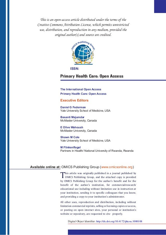 ISSN:                  Primary Health Care: Open Access                  The International Open Access                  Pr...