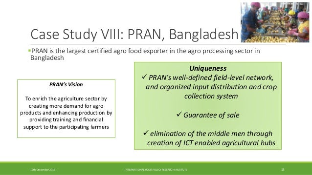pran the largest agro food processor in bangladesh essay Pran-rfl is a conglomerate company it is the largest agro food processor and food exporter of bangladesh pran is one of the most admired food & beverages brand among.