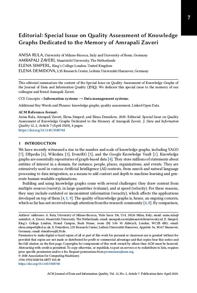 7 Editorial: Special Issue on Quality Assessment of Knowledge Graphs Dedicated to the Memory of Amrapali Zaveri ANISA RULA...