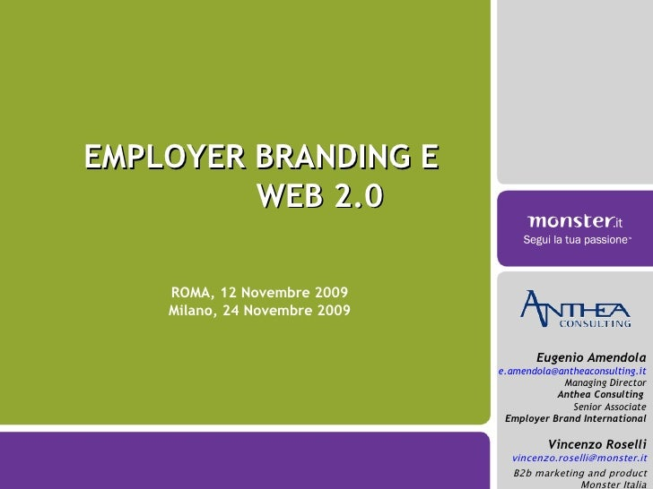 EMPLOYER BRANDING E  WEB 2.0 Eugenio Amendola [email_address] Managing Director Anthea Consulting  Senior Associate Employ...