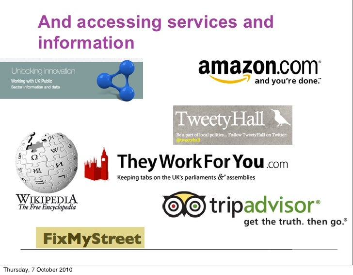 And accessing services and            information     Thursday, 7 October 2010