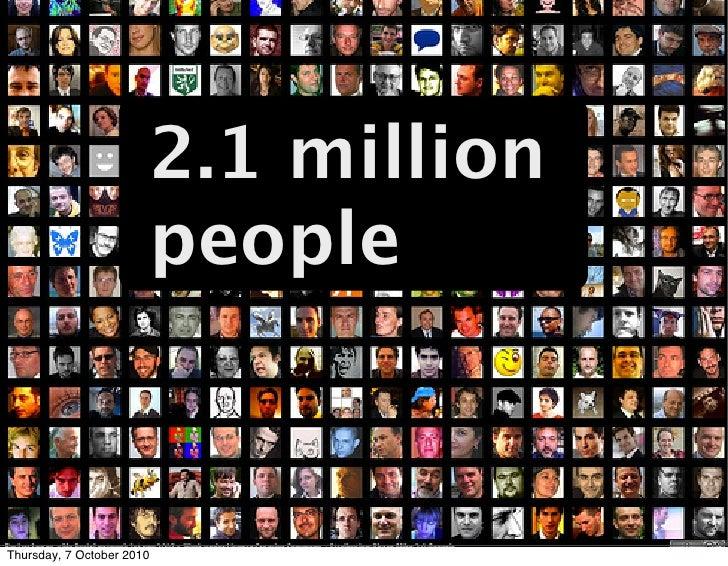 2.1 million   people million       2.1       people    Thursday, 7 October 2010