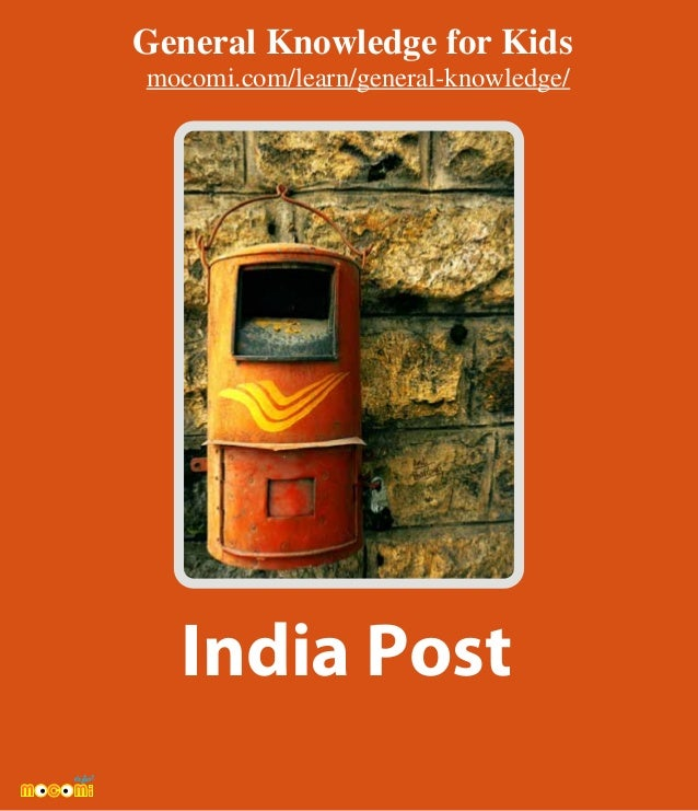 India Post General Knowledge for Kids mocomi.com/learn/general-knowledge/