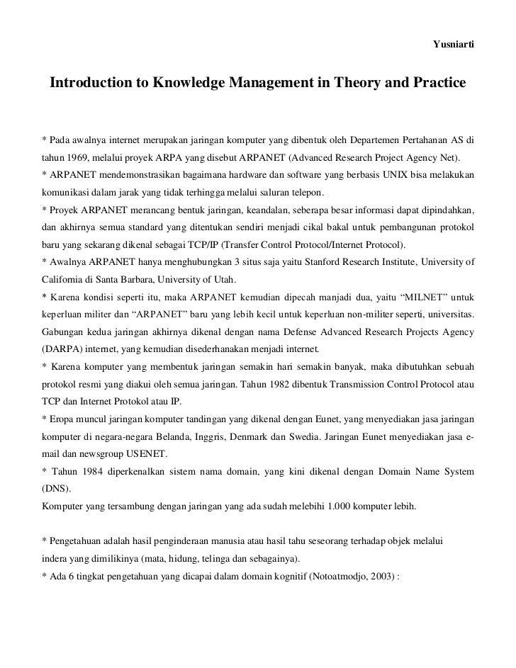 Yusniarti Introduction to Knowledge Management in Theory and Practice* Pada awalnya internet merupakan jaringan komputer y...