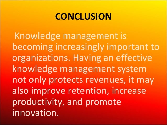 Knowledge Management Making The Most Of Intellectual Assets