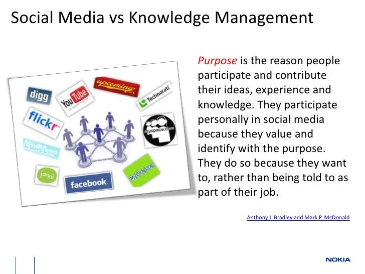 knowledge management and social media Staying on top of the latest knowledge management trends is no  the wealth of experts on twitter makes the social media platform a valuable place to grow your.