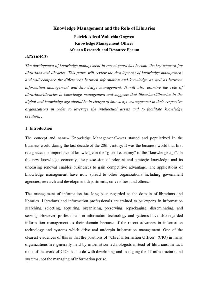 Knowledge Management and the Role of Libraries                             Patrick Alfred Waluchio Ongwen                 ...