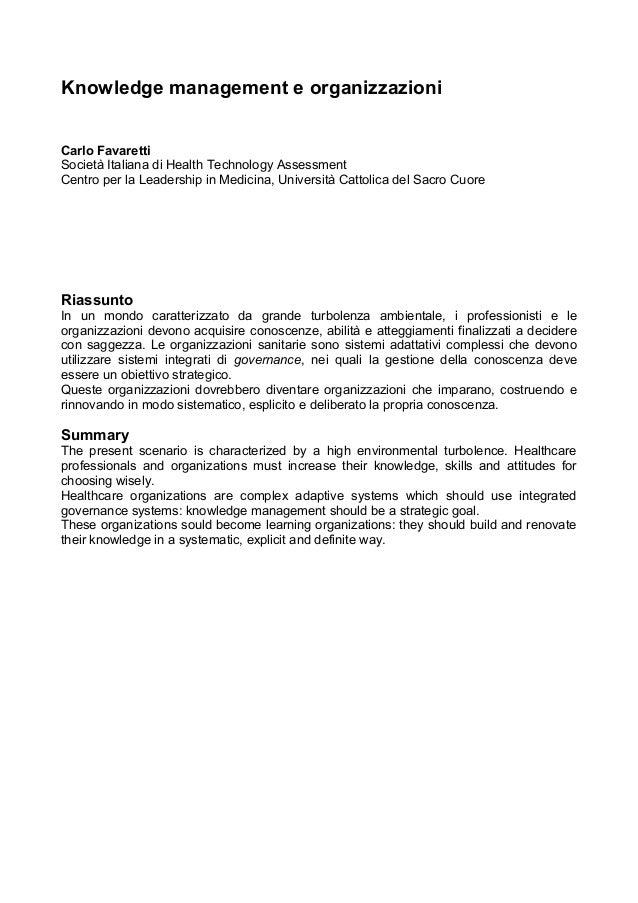 Knowledge management e organizzazioni Carlo Favaretti Società Italiana di Health Technology Assessment Centro per la Leade...