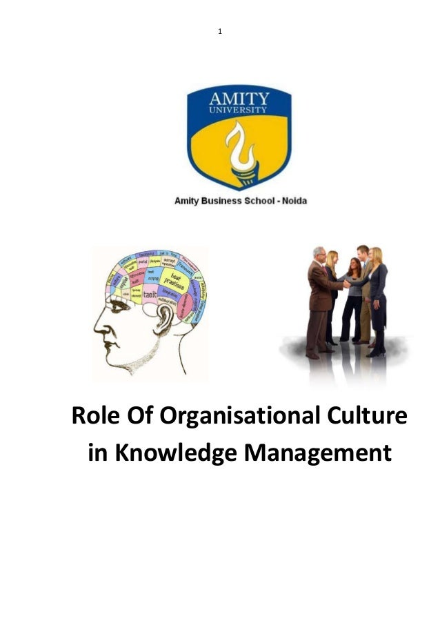 1Role Of Organisational Culture in Knowledge Management