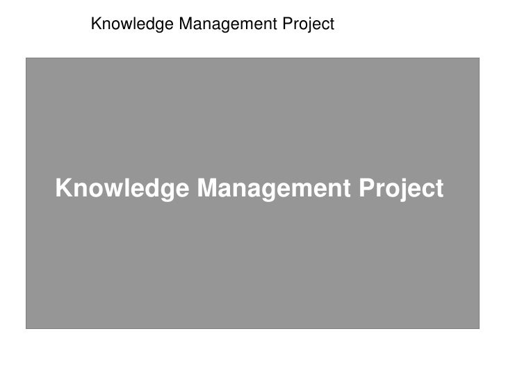 Knowledge Management Project<br />