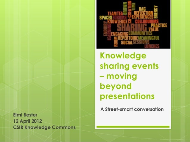 Knowledge                         sharing events                         – moving                         beyond          ...