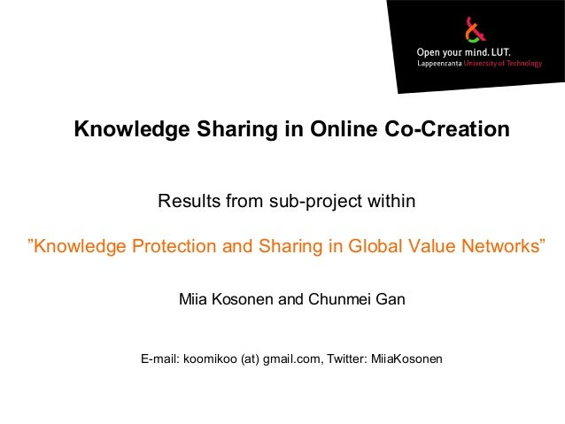 """Knowledge Sharing in Online Co-Creation Results from sub-project within """"Knowledge Protection and Sharing in Global Value ..."""