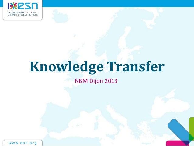 Knowledge Transfer NBM Dijon 2013