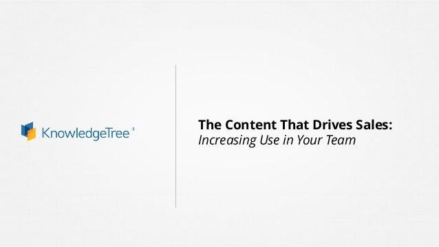 The Content That Drives Sales: Increasing Use in Your Team